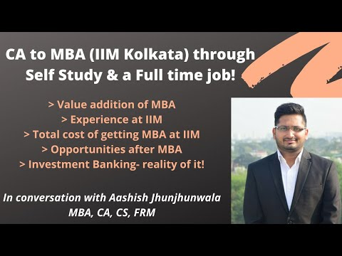 getting-into-mba-|-self-study-while-working-full-time-as-ca-|-iim-experience-|-costs-&-opportunities