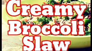 How To Make Broccoli Slaw - Best Coleslaw Recipe