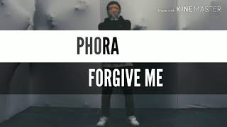 Phora forgive me videos / InfiniTube