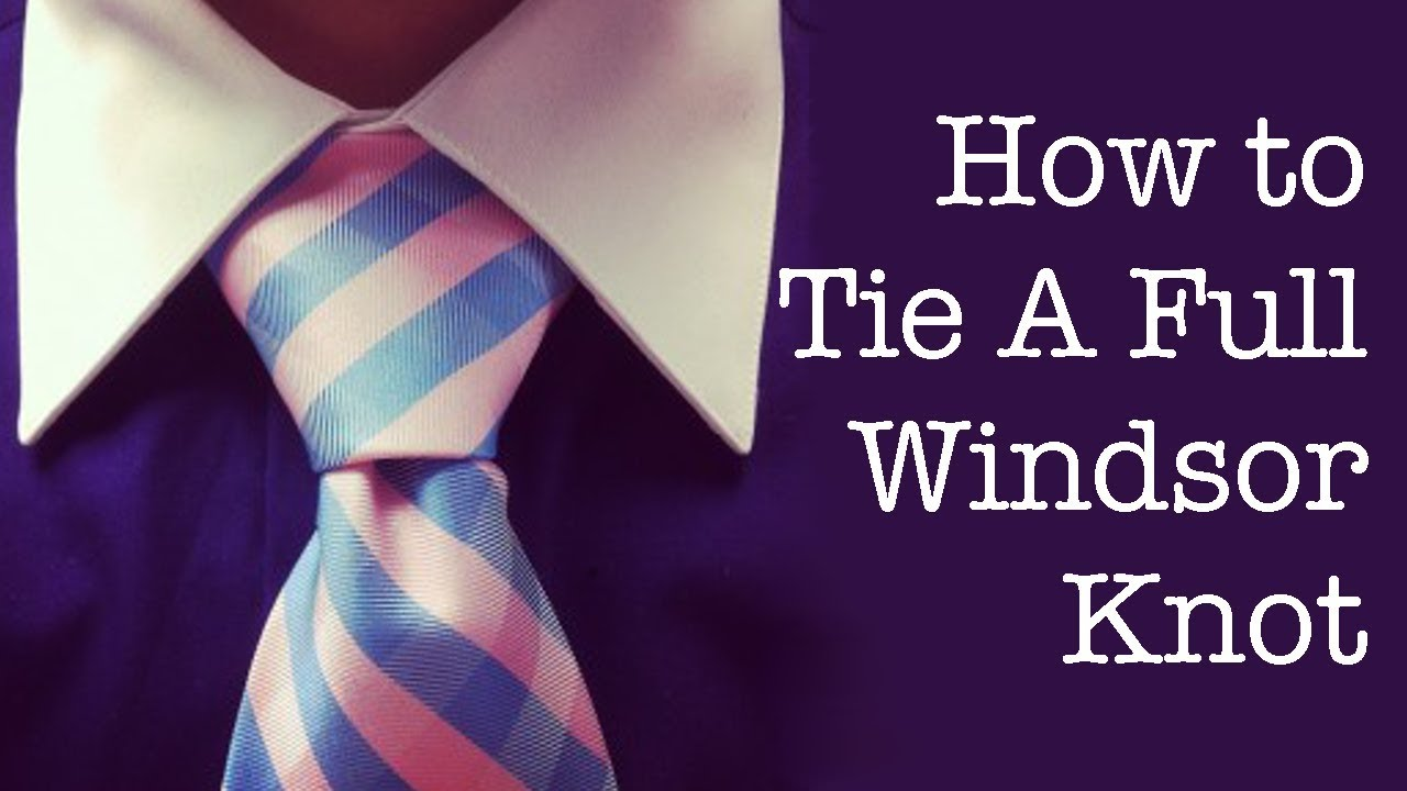 Free To Print It How To Tie The Double Windsor