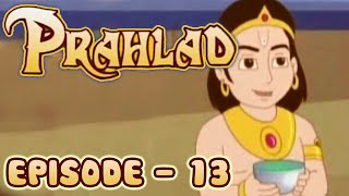 Prahlad HD Animated Cartoon Series for Kids | English Part 13