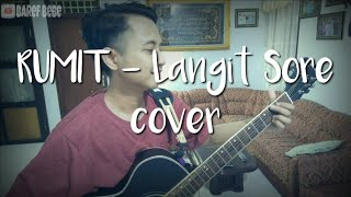 Rumit - Langit Sore (Cover) |Unplugged