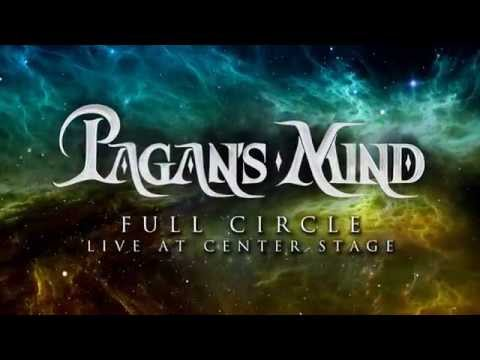 "PAGAN`S MIND - Full Circle - Live At Center Stage"" (Official Trailer)"