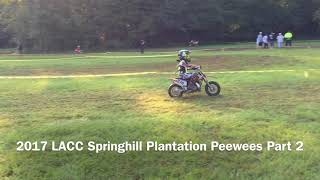 2017 LACC Springhill Plantation Peewees Part 2