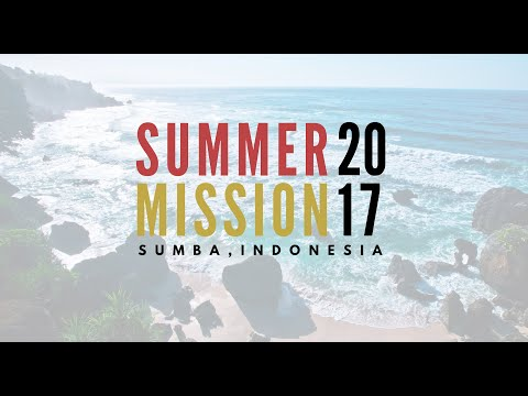 Summer Mission 2017 - Promo (Ps.Danny)