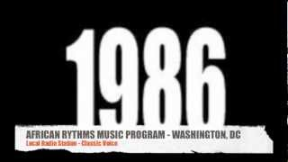 1986: African Rhythm Radio Program - Washington, D.C.