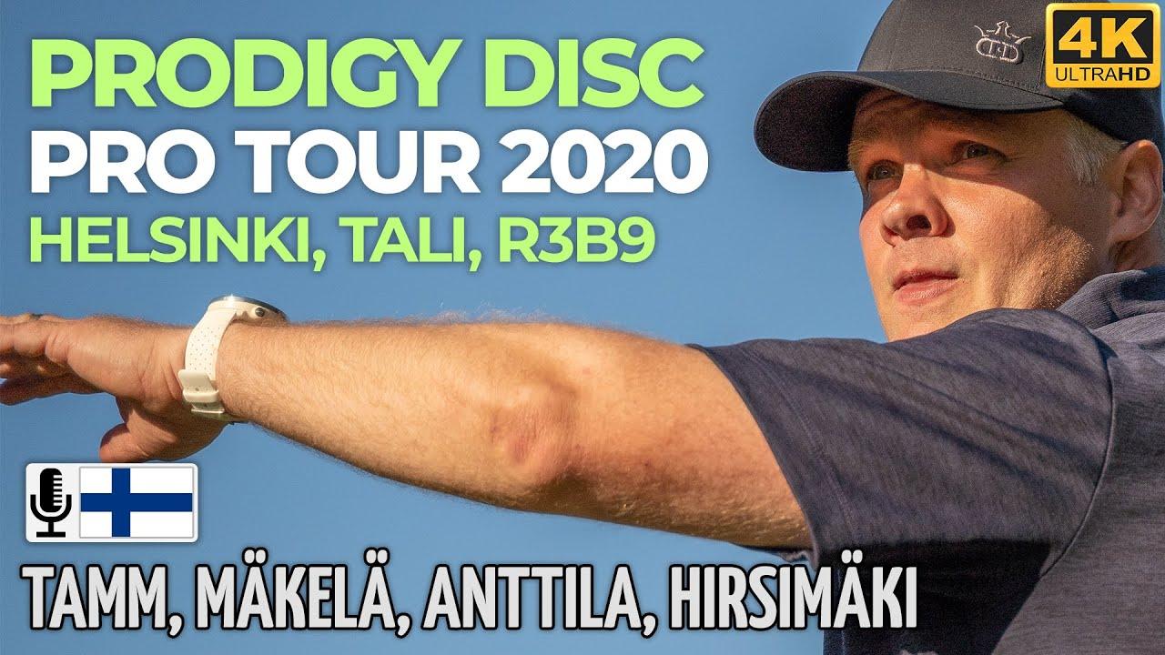 Prodigy Disc Pro Tour 2020, Helsinki Tali R3B9, Albert Tamm, Väinö Mäkelä, Niklas Anttila, Hirsimäki
