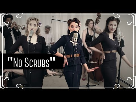 """No Scrubs"" (TLC) 1940s Cover by Robyn Adele and the Ladybirds"