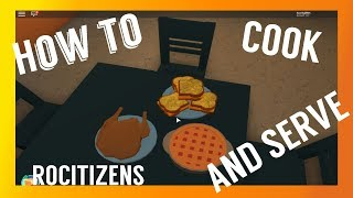 How to cook and Serve! (Rocitizens Roblox)