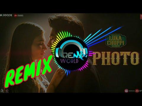 Luka Chuppi - Photo Song Remix   Me Dekhu Teri Photo   New Remix Dj   REMiX WORLD