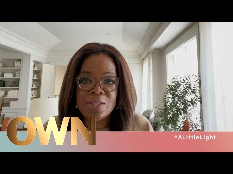 #ALittleLight From OWN | #ALittleLight | Oprah Winfrey Network