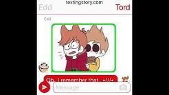 Boi u gay? | Eddsworld TextingStory | Kinda TomTord?