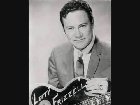 Lefty Frizzell - Thats The Way Love Goes