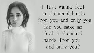 Fifth Harmony ~ 1000 Hands ~ Lyrics