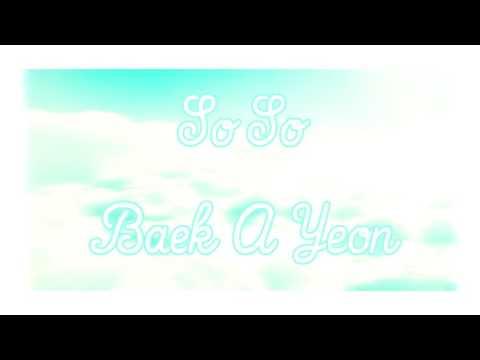 So-So (쏘쏘) ; Baek A Yeon (백아연) [Inst.]