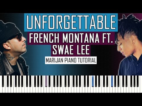 How To Play: French Montana ft. Swae Lee - Unforgettable | Piano ...