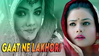 Gaat ne lakori || latest haryanvi romantic song 2017 || sonam tiwari || chirag films