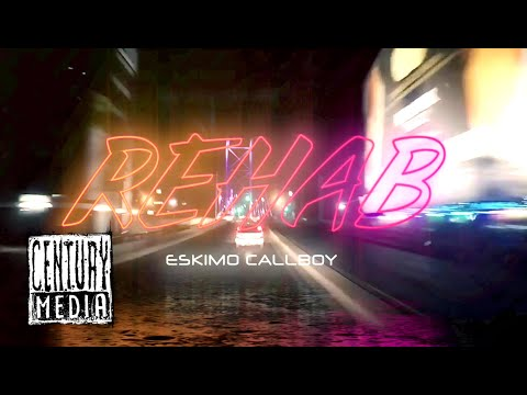 ESKIMO CALLBOY - Rehab (OFFICIAL VIDEO)