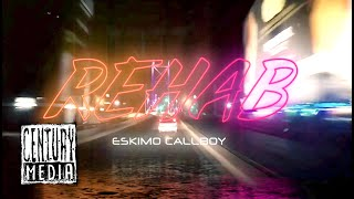 ESKIMO CALLBOY - Rehab (OFFICIAL VIDEO) YouTube Videos