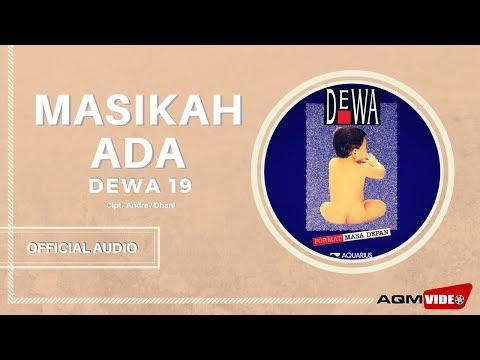 Dewa 19 -  Masihkah Ada| Official Audio