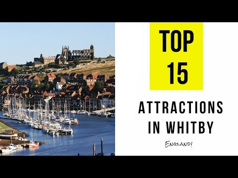 Top 15. Best Tourist Attractions in Whitby - England