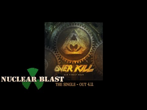 OVERKILL - Our Finest Hour (OFFICIAL SNIPPET)