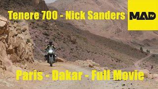 Tenere 700 - Nick Sanders Paris Dakar  - Full Movie