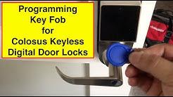 Programming key fobs for Colosus Keyless Digital door lock