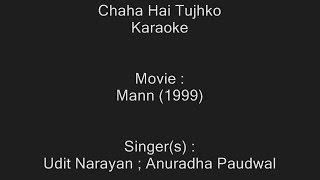 Chaha Hai Tujhko - Karaoke - Mann (1999) - Udit Narayan ; Anuradha Paudwal