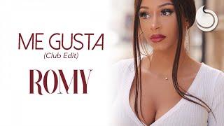 Romy - Me Gusta (Club Edit)