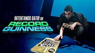 INTENTANDO BATIR UN RECORD GUINNESS