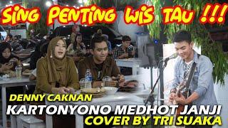 Download KARTONYONO MEDHOT JANJI - DENNY CAKNAN (LIRIK) COVER BY TRI SUAKA