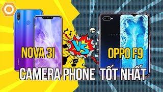 So sánh Huawei Nova 3i và Oppo F9 - Đi tìm chiếc Camera Phone tầm trung tốt nhất
