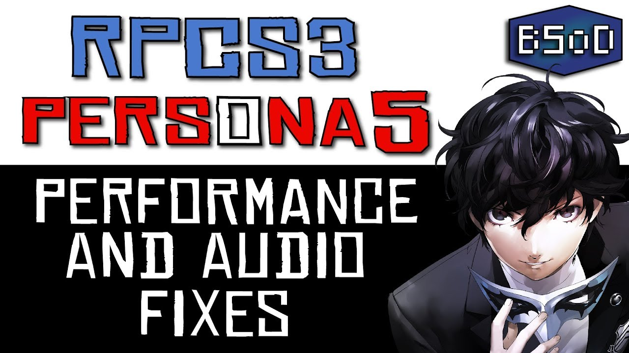 RPCS3 | Persona 5 - Fixing Performance and Audio with Thread Pausing