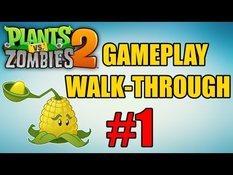 Plants vs. Zombies 2: It's About Time - Gameplay Walkthrough Part 1 (Pirate Seas 1-3)