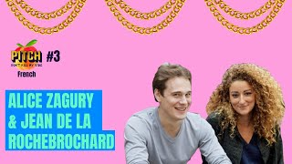 Pitch Don't Kill My Vibe #3 [FR] with Alice Zagury & Jean de La Rochebrochard