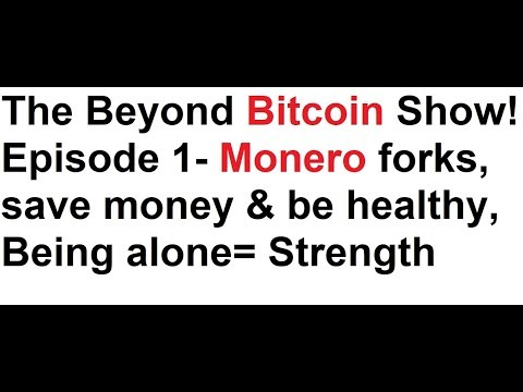 The Beyond Bitcoin Show- Episode 1