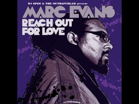 Marc Evans - Reach Out For Love (Muthafunkaz 12