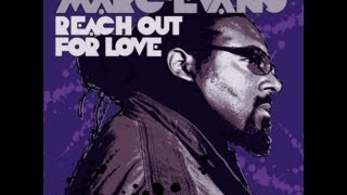 "Marc Evans - Reach Out For Love (Muthafunkaz 12"" Mix) [Full Length] 2008"