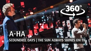 A-HA - SCOUNDREL DAYS   THE SUN ALWAYS SHINES ON TV - 360 Angle - The 2015 Nobel Peace Prize Concert