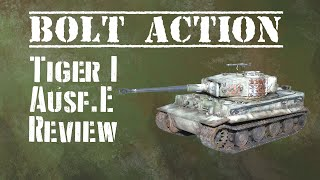 Bolt Action: Plastic Tiger I Ausf. E Review