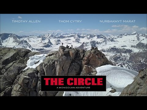 Climbing Mongolia's Tallest Mountain - Documentary: The Circle - A Mongolian Adventure  [FULL MOVIE]