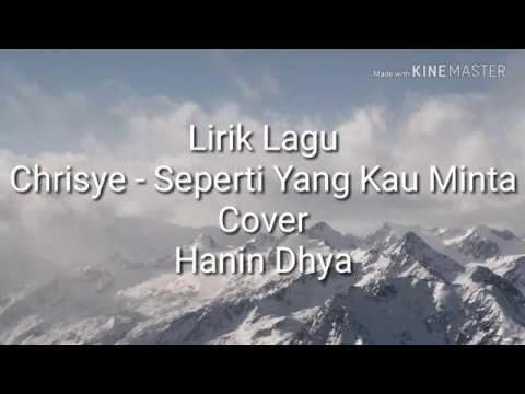 Chrisye - Seperti Yang Kau Minta (Lirik Lagu Dan Cover By Hanin Dhya)