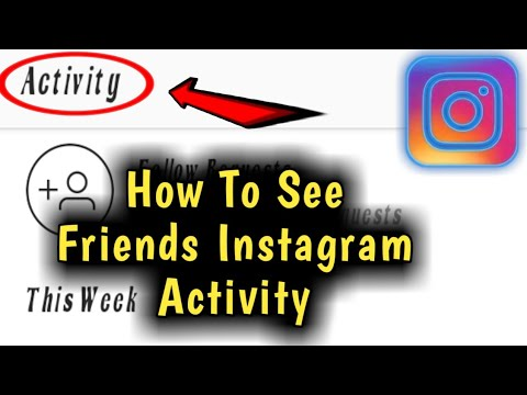 How to See Friends Instagram Activity