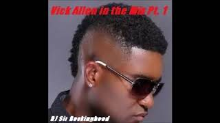 DJ Sir Rockinghood Presents: Vick Allen in the Mix Pt. 1