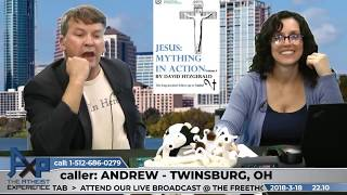 Proving the Historicity of Jesus? | Andrew - Twinsburg, OH | Atheist Experience 22.10