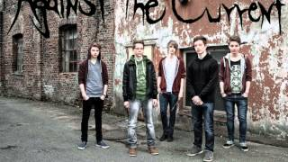 Against The Current - Ruin Of Withered Roses