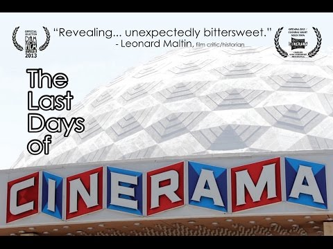 The Last Days of Cinerama (2012) - full documentary short