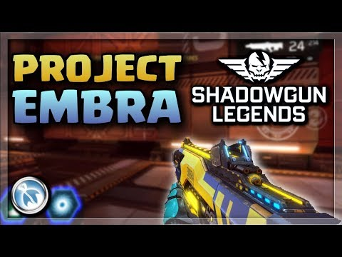 PROJECT EMBRA LEGENDARY SPOTLIGHT - Shadowgun Legends