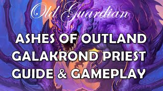 Galakrond Priest deck guide and gameplay (Hearthstone Ashes of Outland control deck)